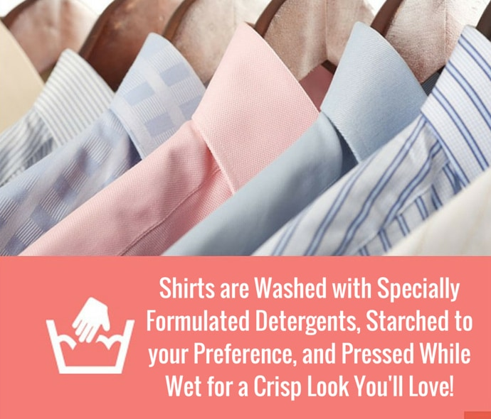 Our state of the art equipment gives a press unlike any other at a cost unlike any other. Shirts and blouses are washed with soap and starch of your preference. After the wash they are pressed while wet. 100% cotton is the absolute safest material to process in commercial laundry. Anything else we recommend dry cleaning.  Shirt/blouse laundering is a two-day turnaround.